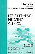 Education, An Issue of Perioperative Nursing Clinics, Vol. 4