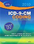 ICD-9-CM Coding, 2010 Edition: Theory and Practice