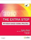 The Extra Step, Physician-Based Coding Practice, 2010 Edition