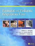 Perinatal and Pediatric Respiratory Care - Text and E-Book Package