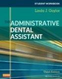 Student Workbook for The Administrative Dental Assistant, 3e