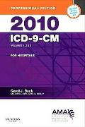 2010 ICD-9-CM for Hospitals, Volumes 1, 2 and 3 Professional Edition (Compact) (AMA ICD-9-CM...