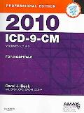 2010 ICD-9-CM for Hospitals, Volumes 1, 2, and 3 Professional Edition (Spiral bound) and 200...