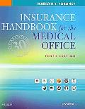 Insurance Handbook for the Medical Office - Text, Workbook, 2010 ICD-9-CM for Hospitals, Vol...