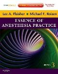 Essence of Anesthesia Practice : Expert Consult - Online and Print