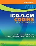 Workbook for ICD-9-CM Coding, 2011 Edition : Theory and Practice