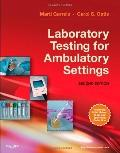 Laboratory Testing for Ambulatory Settings : A Guide for Health Care Professionals