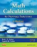 Math Calculations for Pharmacy Technicians : A Worktext