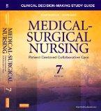 Clinical Decision-Making Study Guide for Medical-Surgical Nursing : Patient-Centered Collabo...