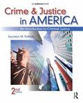 Crime and Justice in America, Second Edition: An Introduction to Criminal Justice
