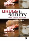 Drugs in Society : Causes, Concepts and Control