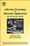 Adhesives Technology for Electronic Applications, Second Edition: Materials, Processing, Rel...