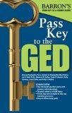 Pass Key to the GED, 7th Edition (Barron's Pass Key to the Ged)
