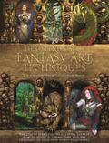 Compendium of Fantasy Art Techniques : The Step-By-Step Guide to Creating Fantasy Worlds, My...