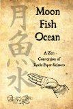 Moon-Fish-Ocean: A Zen Conversion Of Rock-Paper-Scissors
