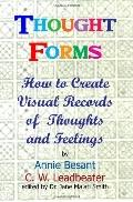 Thought Forms: How To Create Visual Records Of Thoughts And Feelings