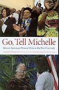 Go, Tell Michelle