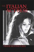 The Italian Actress: A Novel (Excelsior Editions)