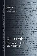 Objectivity : The Hermeneutical and Philosophy