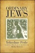 Ordinary Jews (Excelsior Editions)