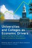 Universities and Colleges as Economic Drivers: Measuring Higher Education's Role in Economic...