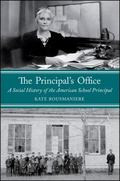 Principal's Office : A Social History of the American School Principal