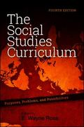 Social Studies Curriculum : Purposes, Problems, and Possibilities