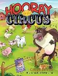 Hooray for the Circus: A Story of Sam the Lamb