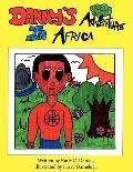 Danny's Adventure In Africa
