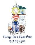 Henry Has a Head Cold