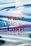 What America Lost: Decades That Made A Difference: Tracking Attitude Changes Through Handwri...