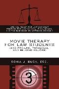Movie Therapy For Law Students (And Pre-Law, Paralegal, And Related Majors)