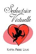 Seductrice Virtuelle