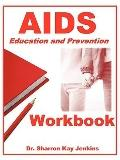 AIDS: Education and Prevention Workbook