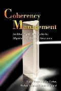 Coherency Management: Architecting the Enterprise for Alignment, Agility and Assurance