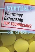 Virtual Pharmacy Externship for Technicians (CD-ROM)