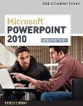 Microsoft  Office PowerPoint  2010: Introductory (Shelly Cashman Series(r) Office 2010)