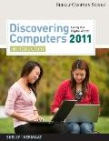 Discovering Computers 2011: Introductory (Shelly Cashman)