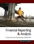Financial Reporting and Analysis: Using Financial Accounting Information (with Cengage Analy...