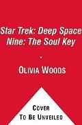 Star Trek: Deep Space Nine: The Soul Key
