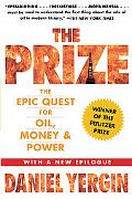 The Prize: The Epic Quest for Oil, M