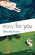 Easy for You: Stories