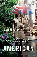 The English American: A Novel