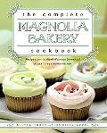 The Complete Magnolia Bakery Cookbook: Recipes from the World-Famous Bakery and Allysa Torey...