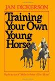 Training Your Own Young Horse