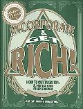 Incorporate & Get Rich!: How to Cut Taxes 70% & Protect Your Assets Forever!