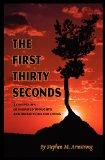 The First Thirty Seconds: A Collection of Inspired Thoughts and Reflections for Living