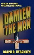 Damien the Man : The Son of Perdition
