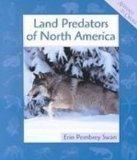 Land Predators of North America (Animals in Order)