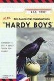 The Dangerous Transmission (The Hardy Boys)